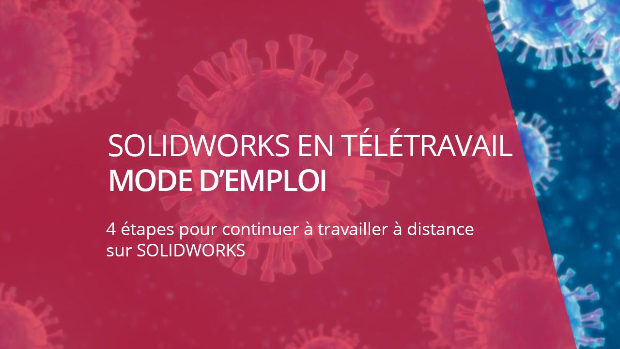solidworks en télétravail