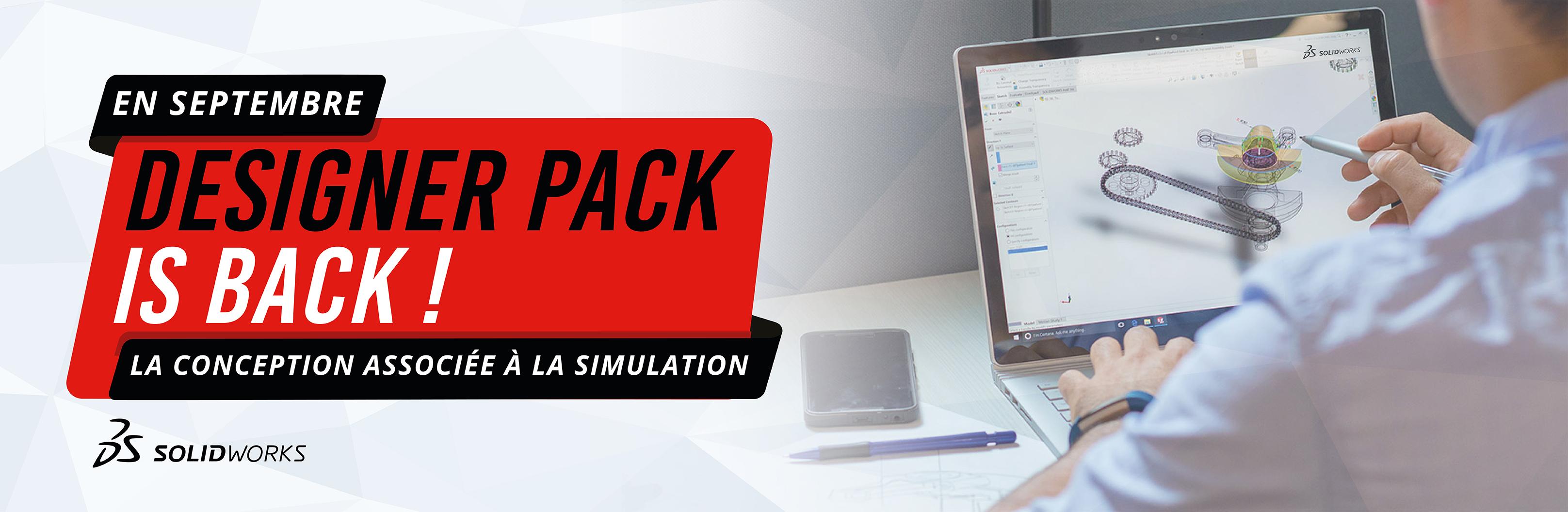 DESIGNER PACK IS Back ! Guidez votre conception par la simulation